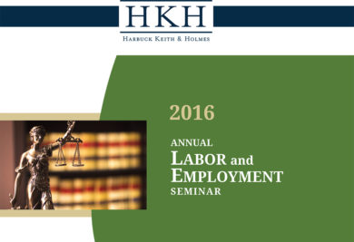 HKH's Annual Labor and Employment Seminar a Huge Success